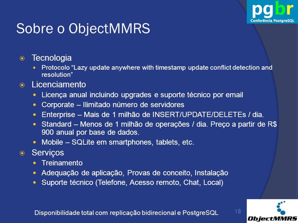 Sobre o ObjectMMRS Tecnologia Licenciamento Serviços