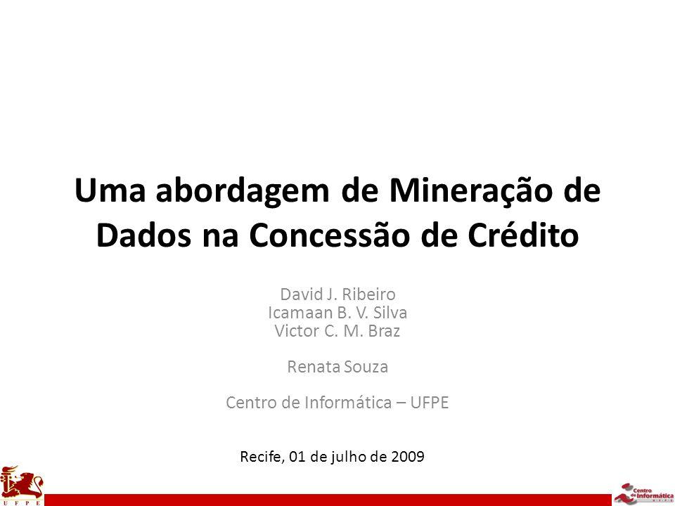 Uma abordagem de Mineração de Dados na Concessão de Crédito