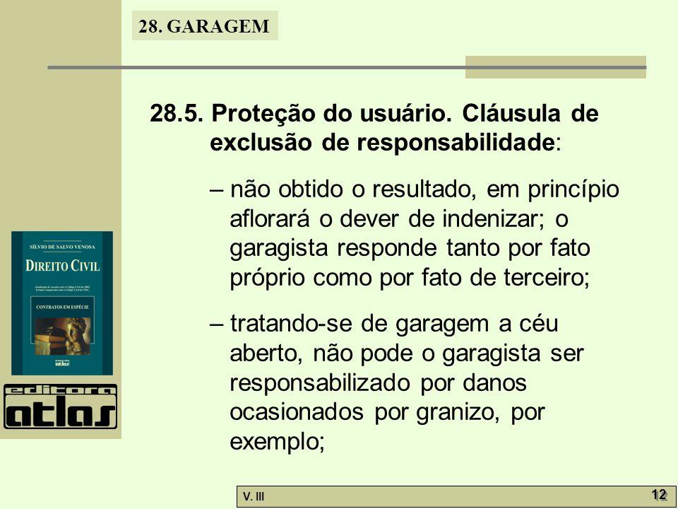 28.5. Proteção do usuário. Cláusula de exclusão de responsabilidade: