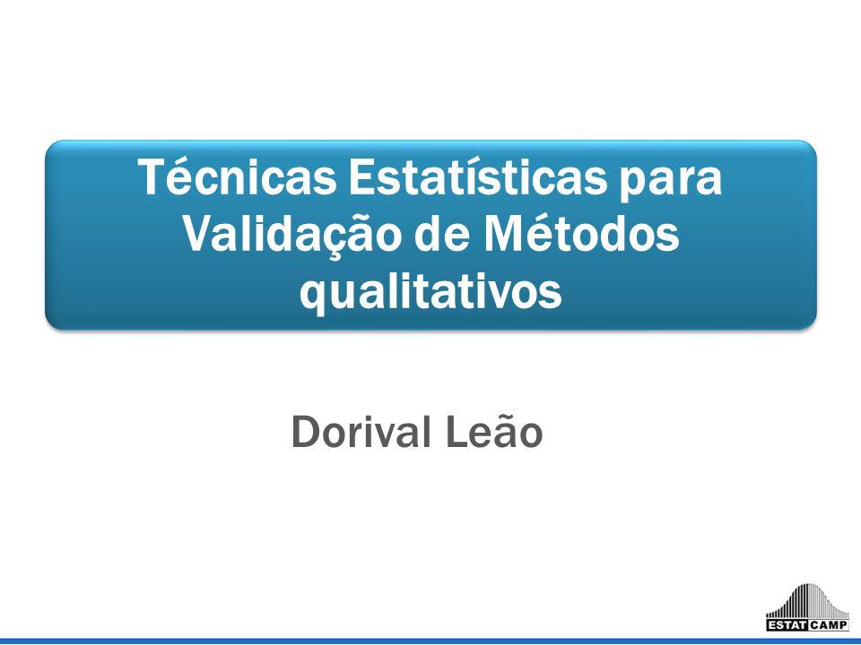 Técnicas Estatísticas para Validação de Métodos qualitativos
