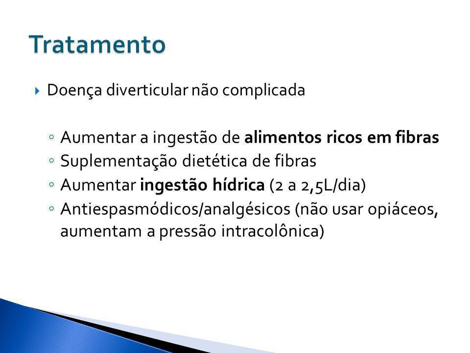 Tratamento Aumentar a ingestão de alimentos ricos em fibras
