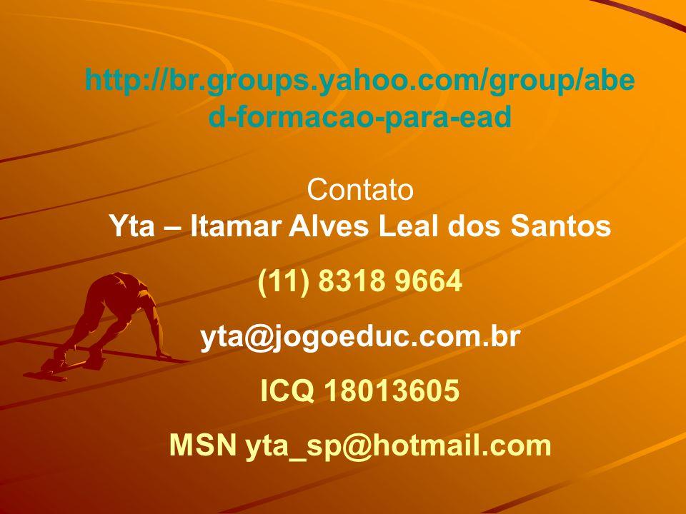 Yta – Itamar Alves Leal dos Santos MSN yta_sp@hotmail.com