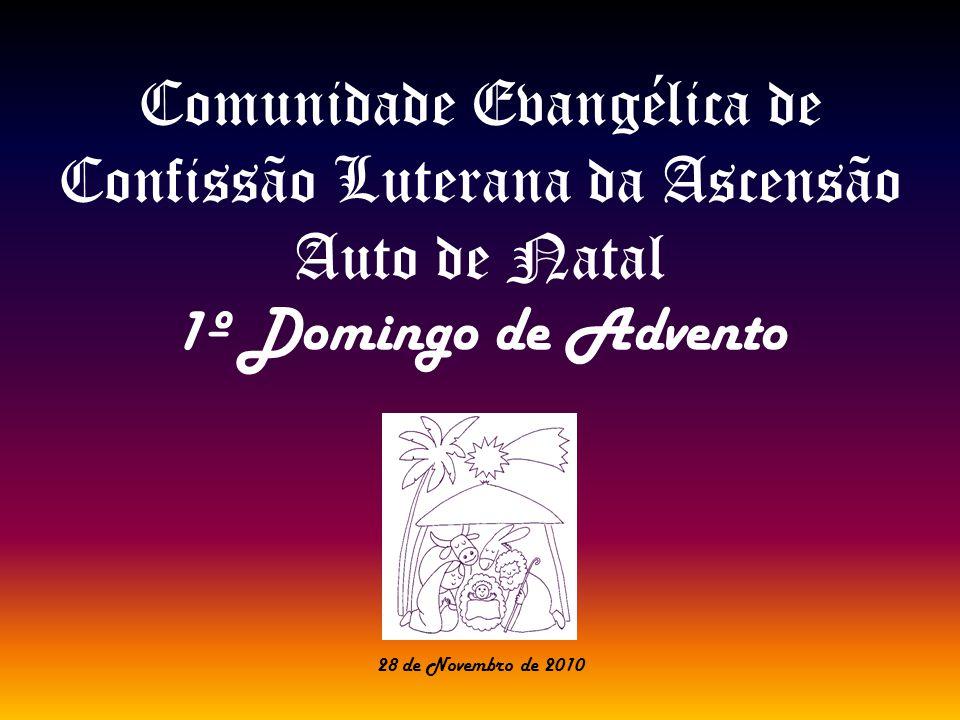 Comunidade Evangélica de Confissão Luterana da Ascensão Auto de Natal