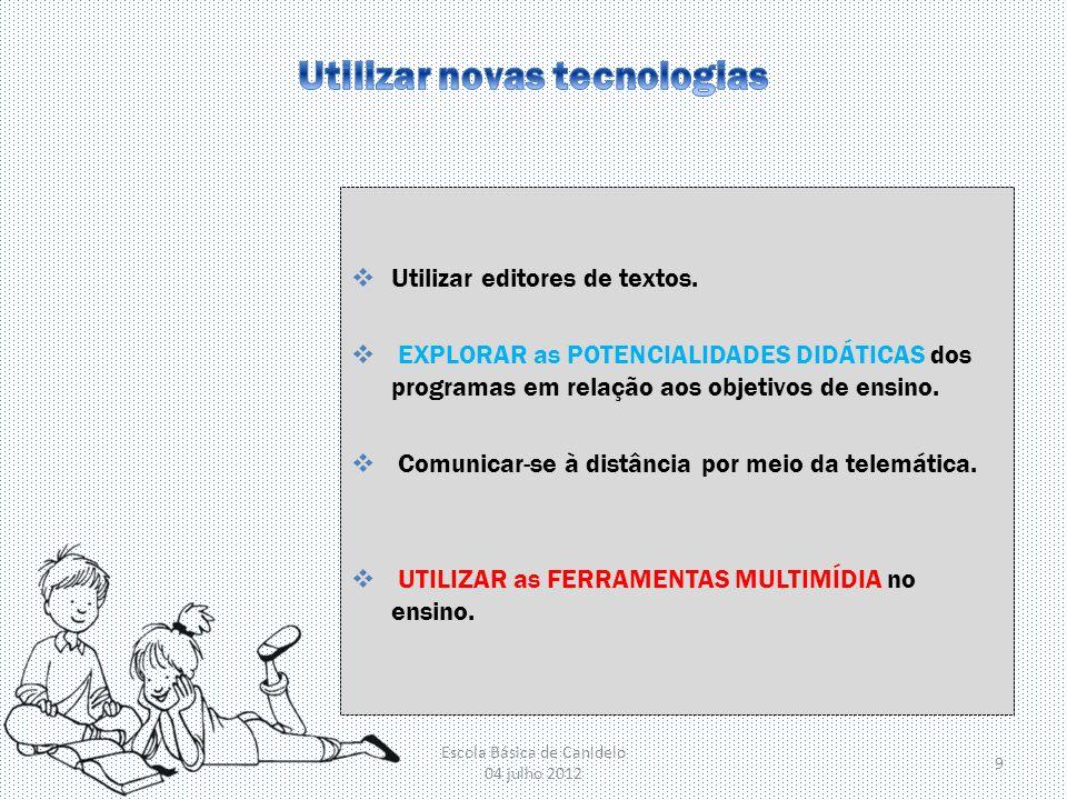 Utilizar novas tecnologias