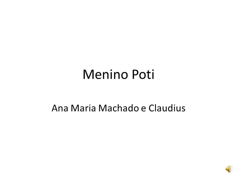 Ana Maria Machado e Claudius