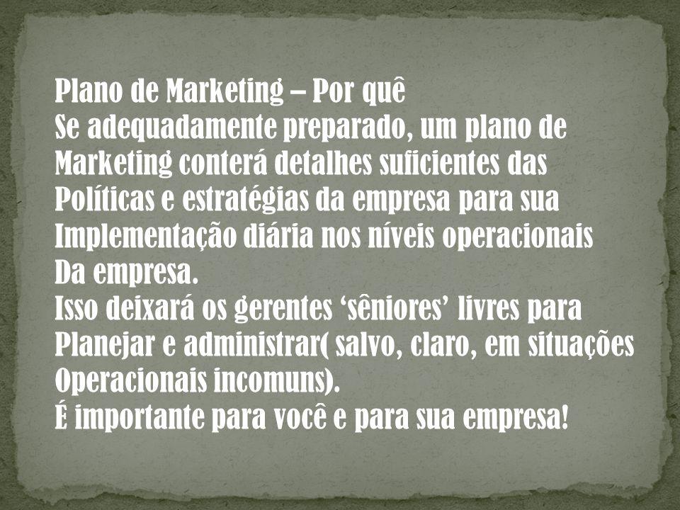 Plano de Marketing – Por quê