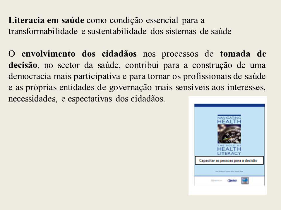 Literacia em saúde como condição essencial para a transformabilidade e sustentabilidade dos sistemas de saúde