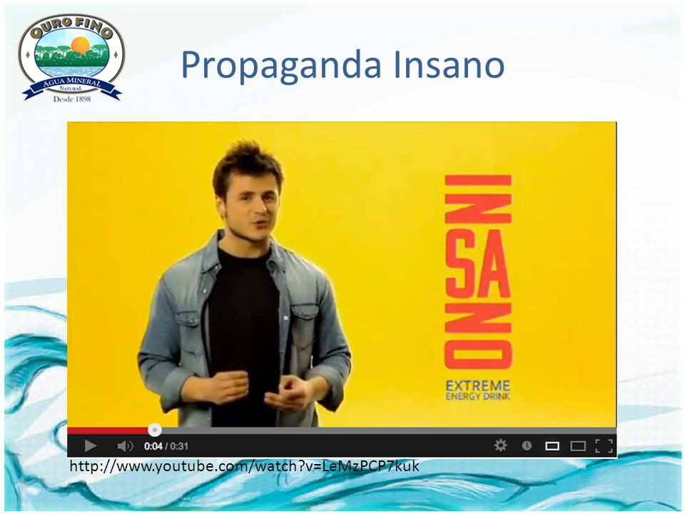 Propaganda Insano http://www.youtube.com/watch v=LeMzPCP7kuk