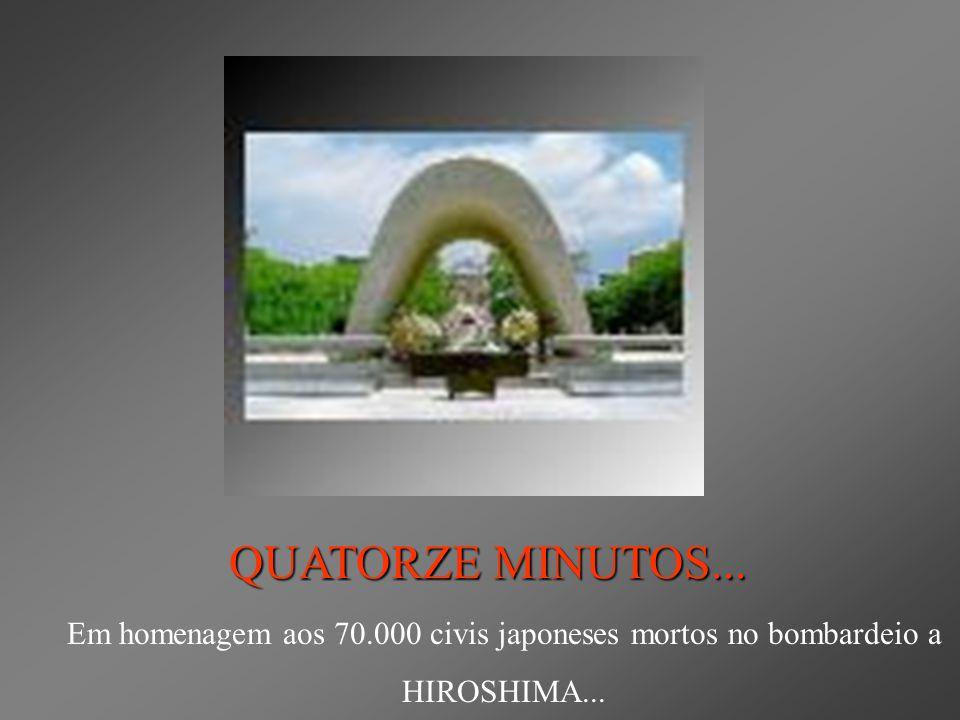 Em homenagem aos 70.000 civis japoneses mortos no bombardeio a