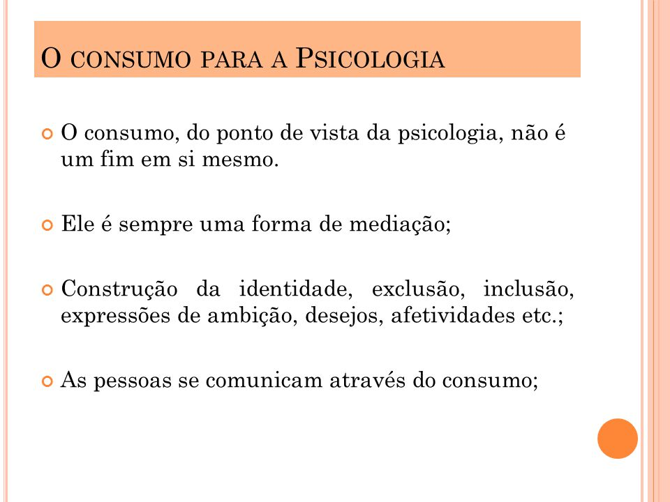 O consumo para a Psicologia