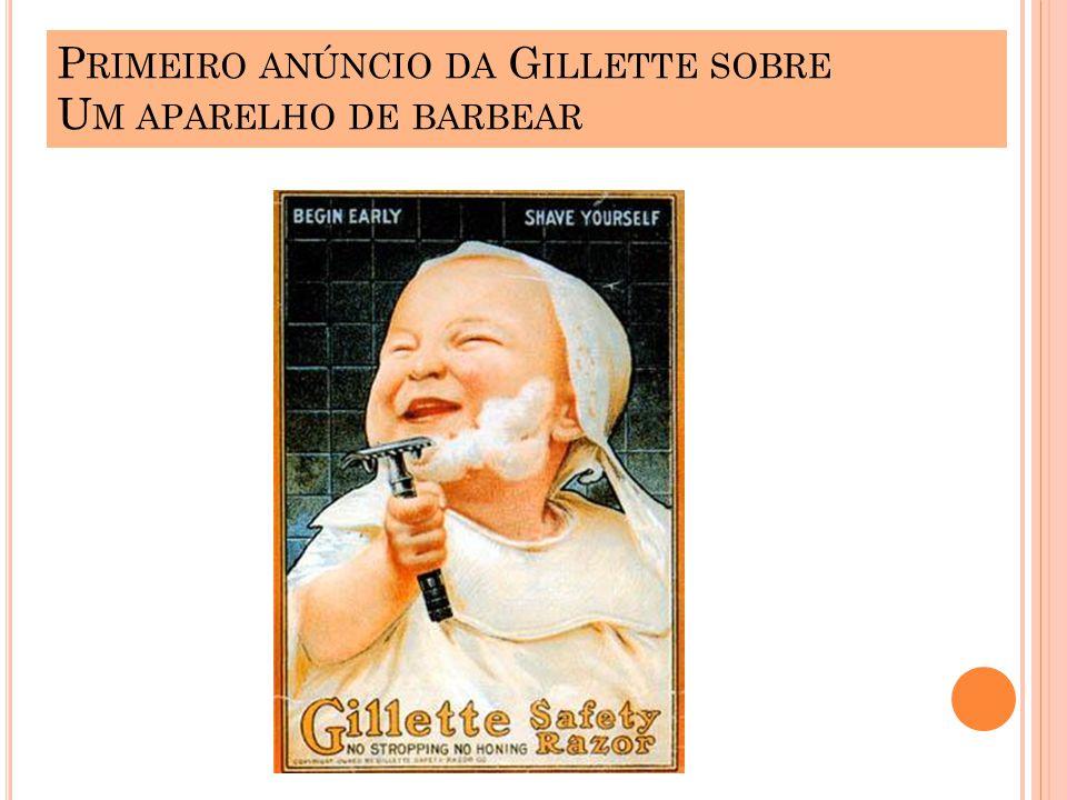 Primeiro anúncio da Gillette sobre Um aparelho de barbear