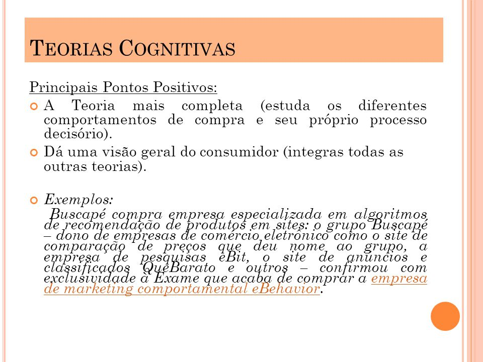 Teorias Cognitivas Principais Pontos Positivos: