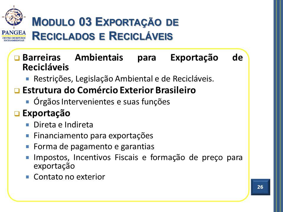 Modulo 03 Exportação de Reciclados e Recicláveis