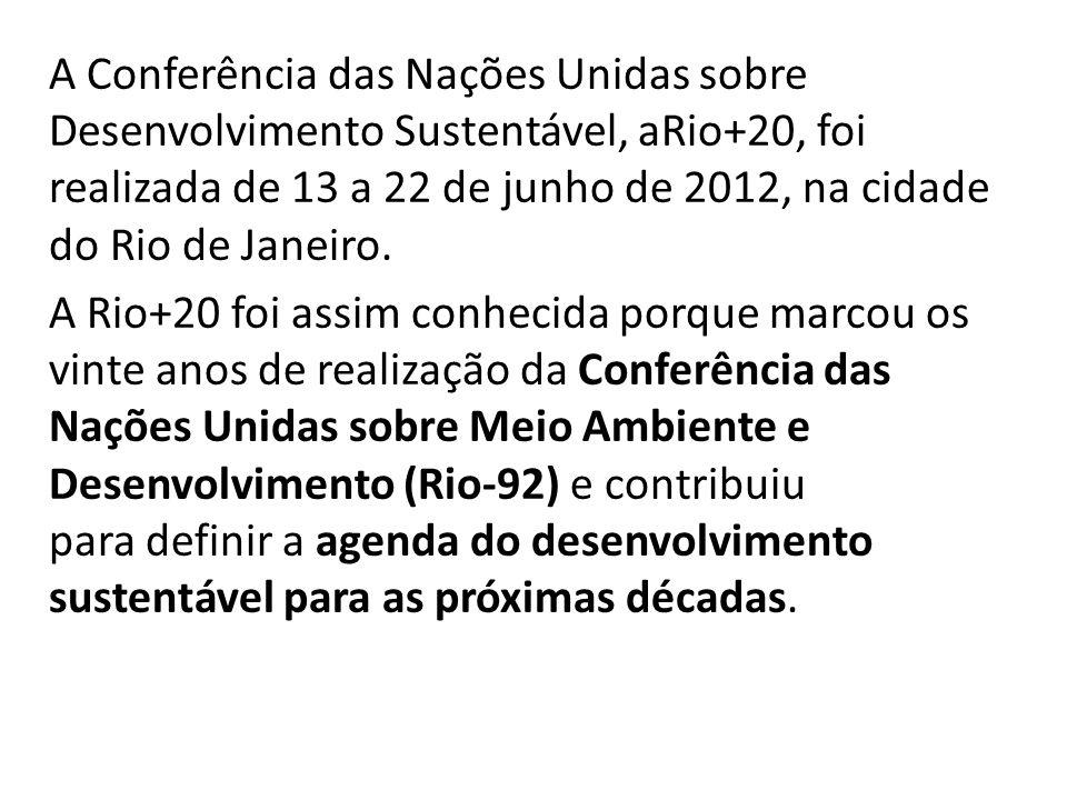 A Conferência das Nações Unidas sobre Desenvolvimento Sustentável, aRio+20, foi realizada de 13 a 22 de junho de 2012, na cidade do Rio de Janeiro.