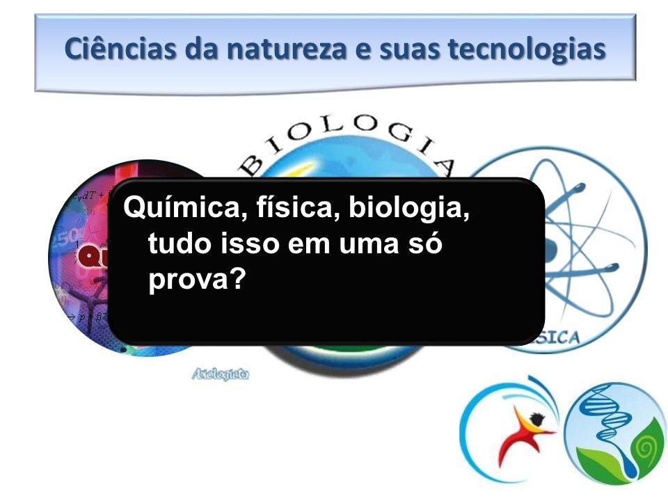 Ciências da natureza e suas tecnologias