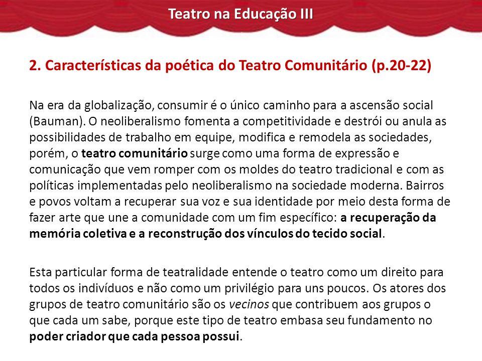 2. Características da poética do Teatro Comunitário (p.20-22)