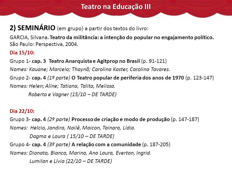 2) SEMINÁRIO (em grupo) a partir dos textos do livro: