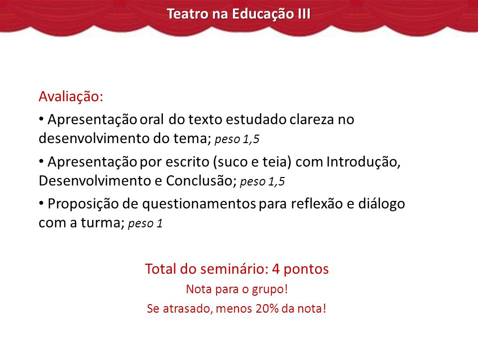Total do seminário: 4 pontos