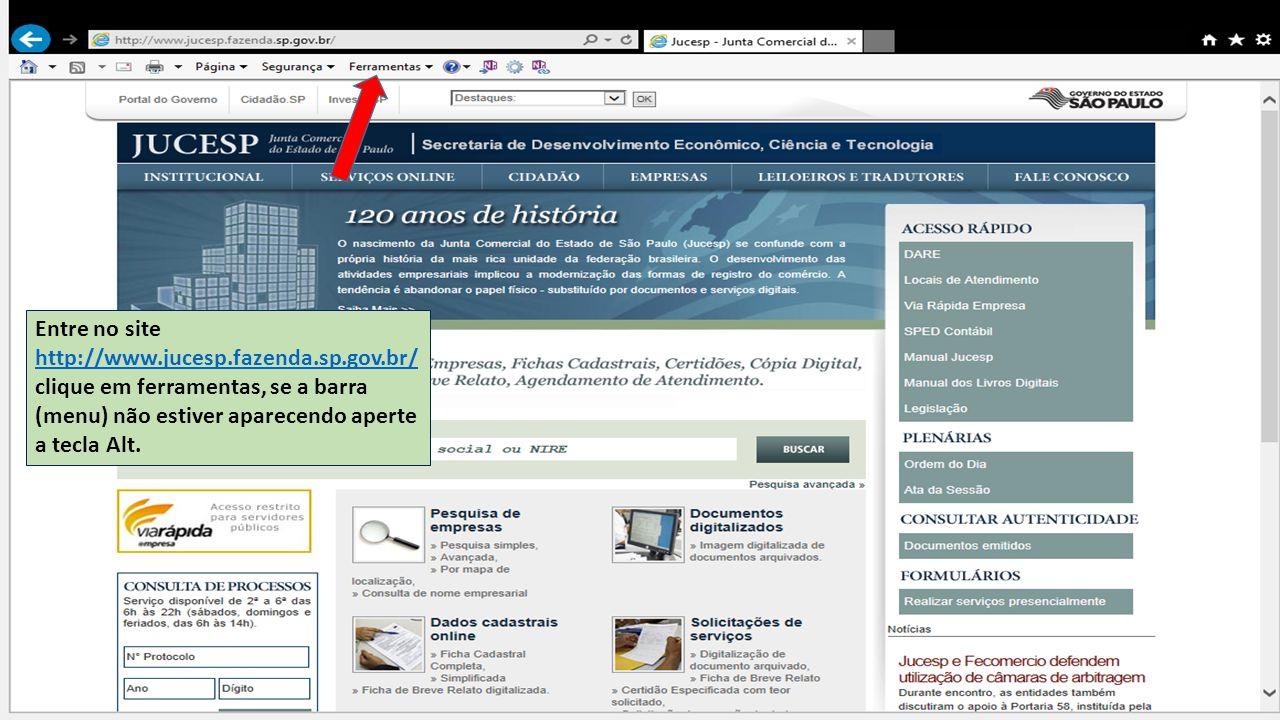 Entre no site http://www. jucesp. fazenda. sp. gov