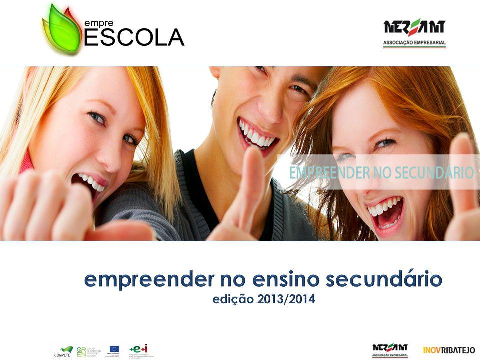 empreender no ensino secundário edição 2013/2014
