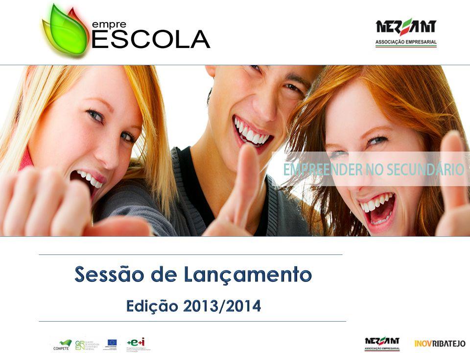 Sessão de Lançamento Edição 2013/2014