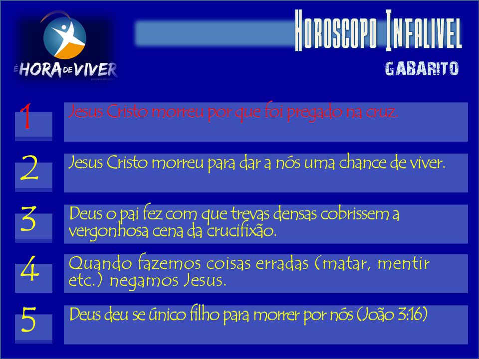 Horoscopo Infalivel 1 1 2 2 3 3 4 4 5 5 GABARITO