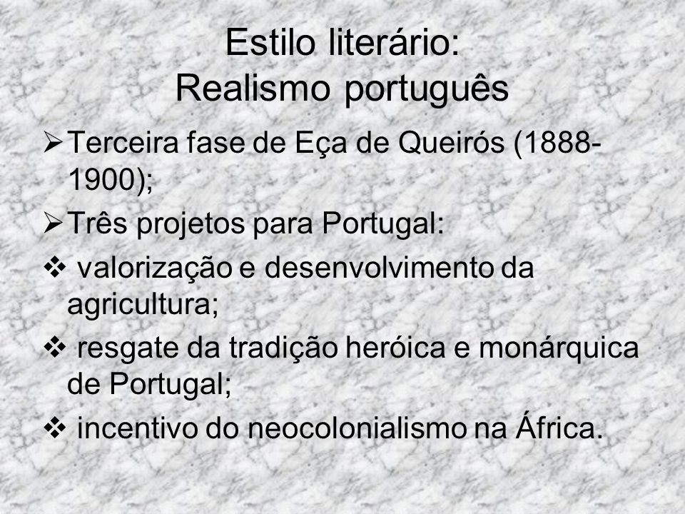 Estilo literário: Realismo português