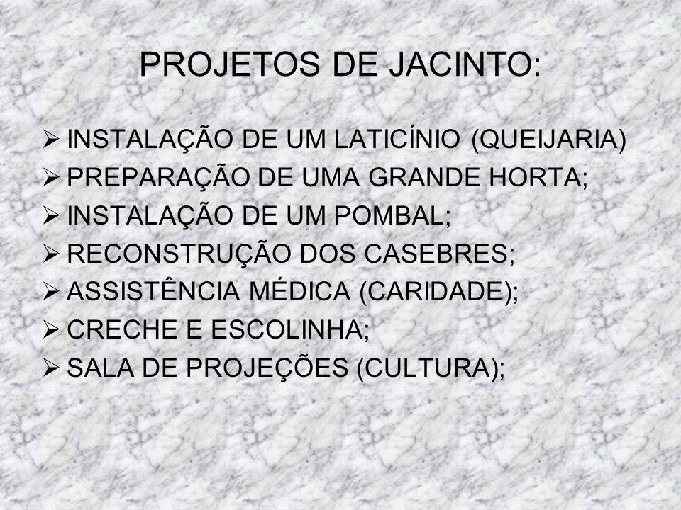 PROJETOS DE JACINTO: INSTALAÇÃO DE UM LATICÍNIO (QUEIJARIA)