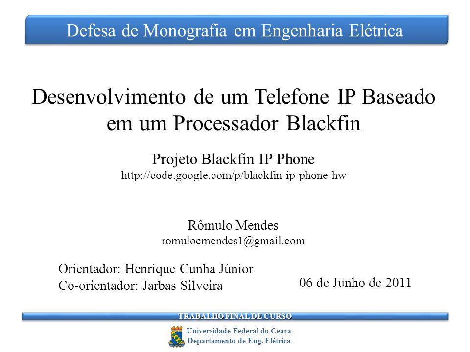 Desenvolvimento de um Telefone IP Baseado em um Processador Blackfin
