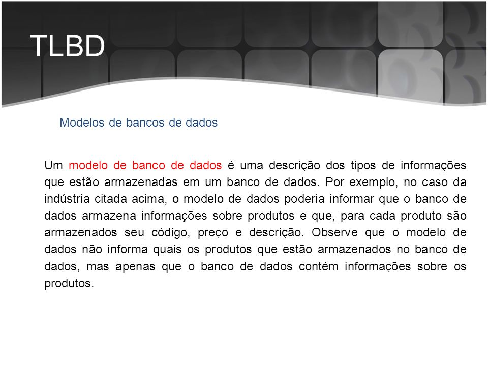 TLBD Modelos de bancos de dados