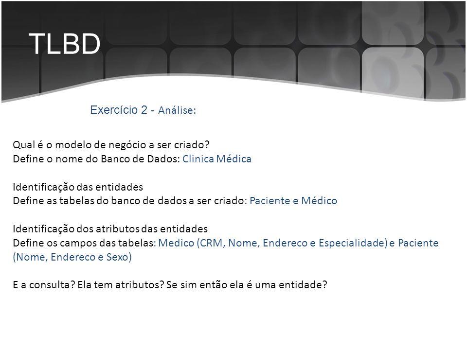 TLBD Exercício 2 - Análise: Qual é o modelo de negócio a ser criado