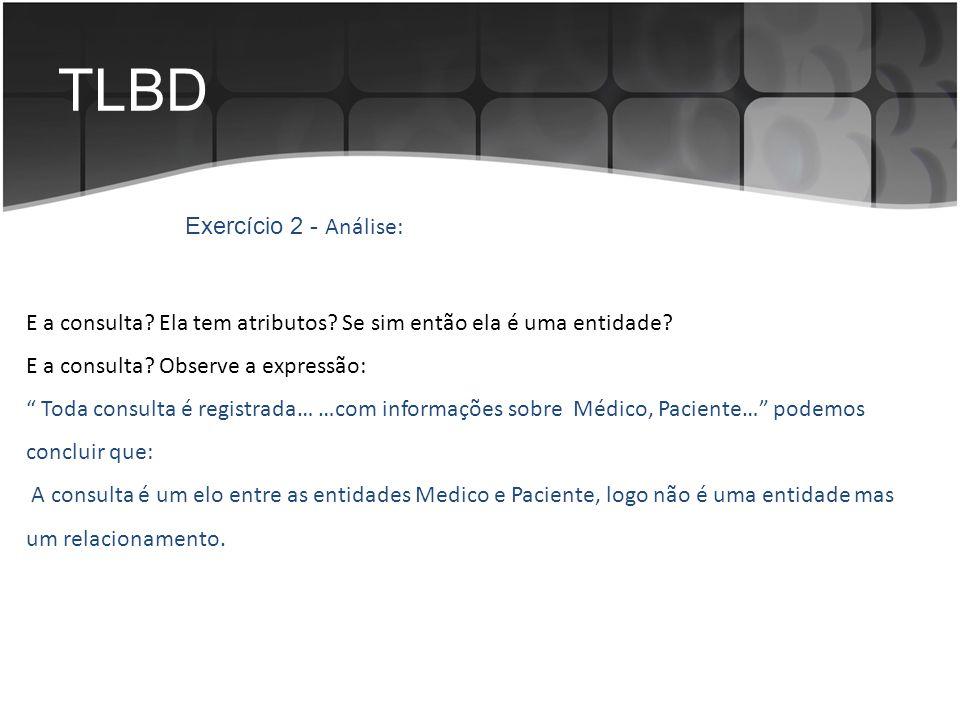 TLBD Exercício 2 - Análise: