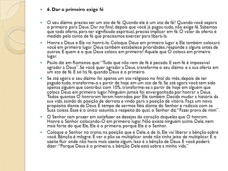 6. Dar o primeiro exige fé