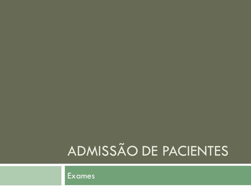 Admissão de pacientes Exames