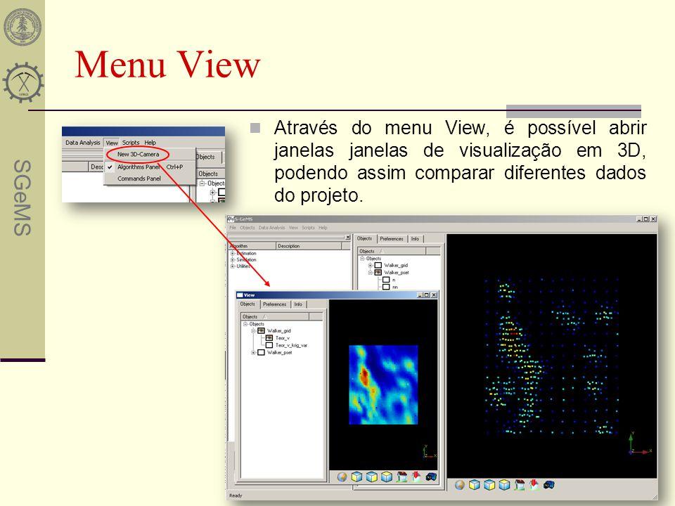 Menu View Através do menu View, é possível abrir janelas janelas de visualização em 3D, podendo assim comparar diferentes dados do projeto.