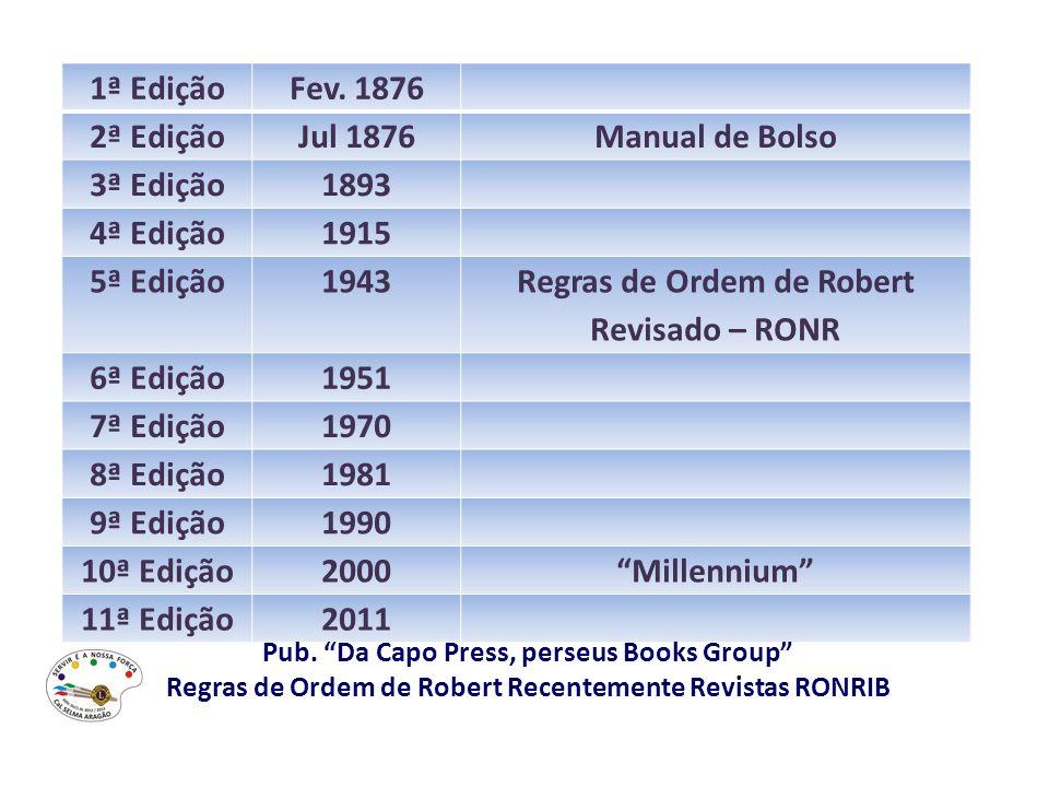 Regras de Ordem de Robert Revisado – RONR 6ª Edição 1951 7ª Edição