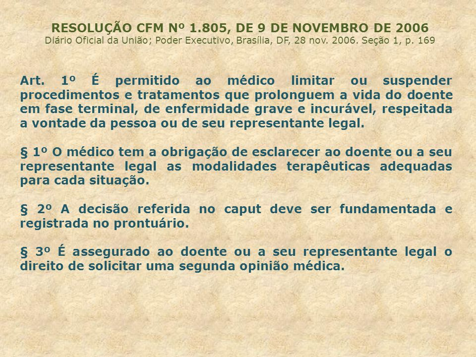 RESOLUÇÃO CFM Nº 1.805, DE 9 DE NOVEMBRO DE 2006