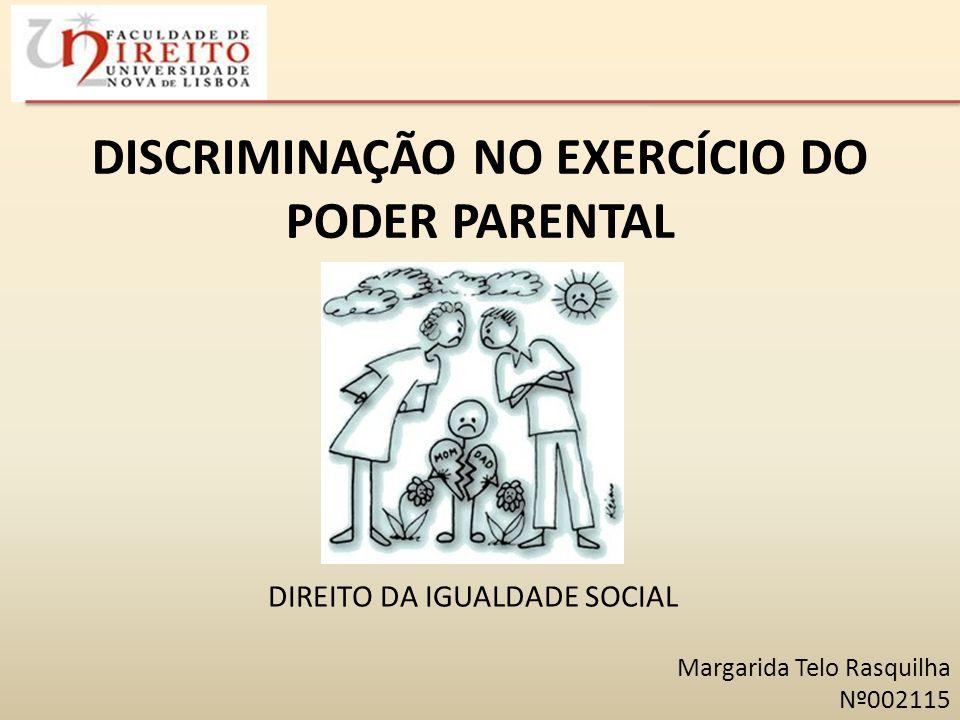 DISCRIMINAÇÃO NO EXERCÍCIO DO PODER PARENTAL