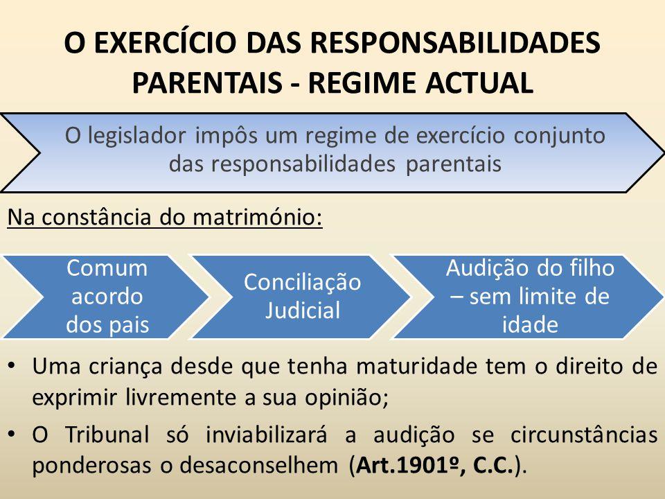 O EXERCÍCIO DAS RESPONSABILIDADES PARENTAIS - REGIME ACTUAL
