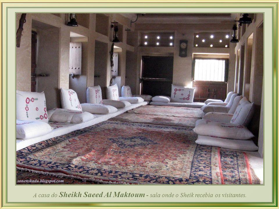 A casa do Sheikh Saeed Al Maktoum - sala onde o Sheik recebia os visitantes.