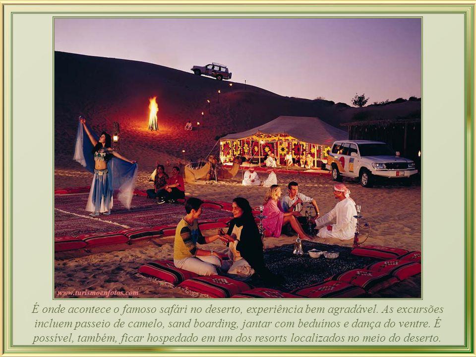 É onde acontece o famoso safári no deserto, experiência bem agradável