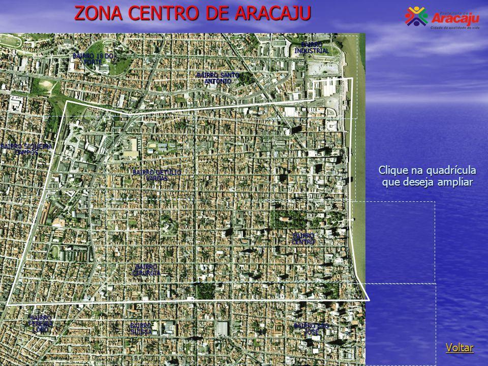 ZONA CENTRO DE ARACAJU ' Clique na quadrícula que deseja ampliar