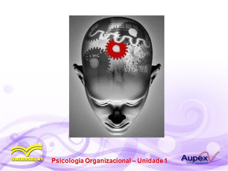 Psicologia Organizacional – Unidade 1
