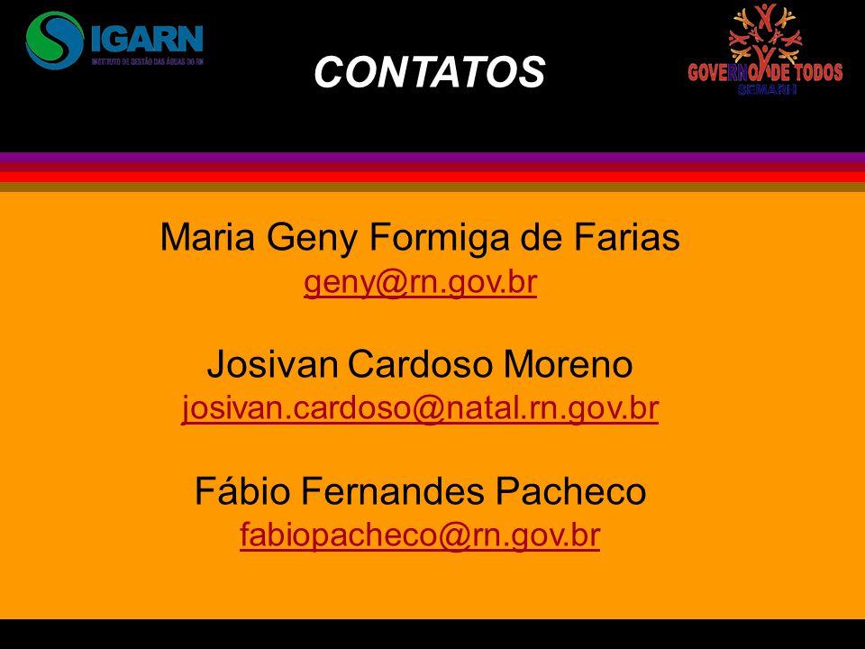 CONTATOS Maria Geny Formiga de Farias Josivan Cardoso Moreno