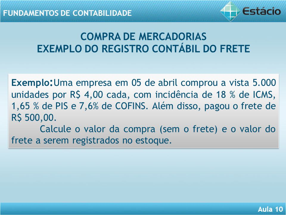 EXEMPLO DO REGISTRO CONTÁBIL DO FRETE