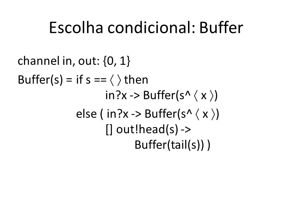 Escolha condicional: Buffer