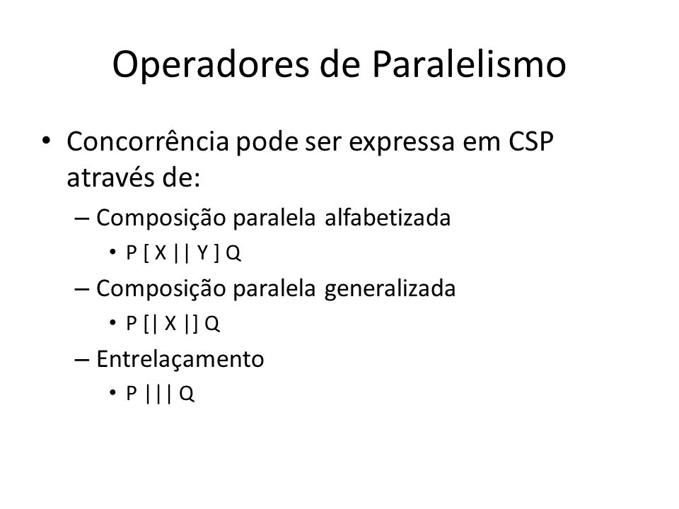 Operadores de Paralelismo