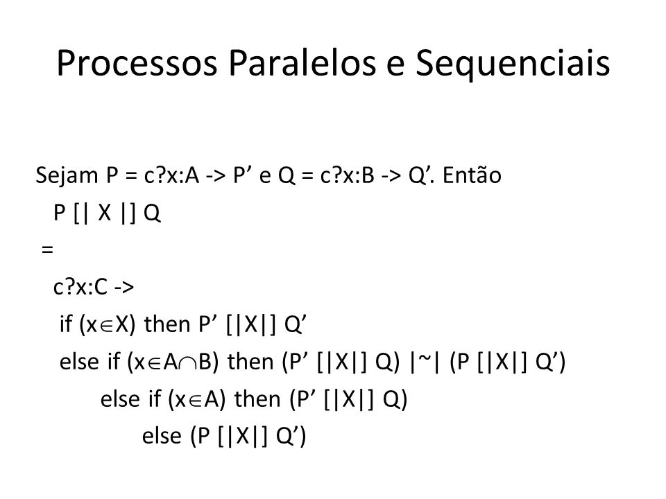 Processos Paralelos e Sequenciais