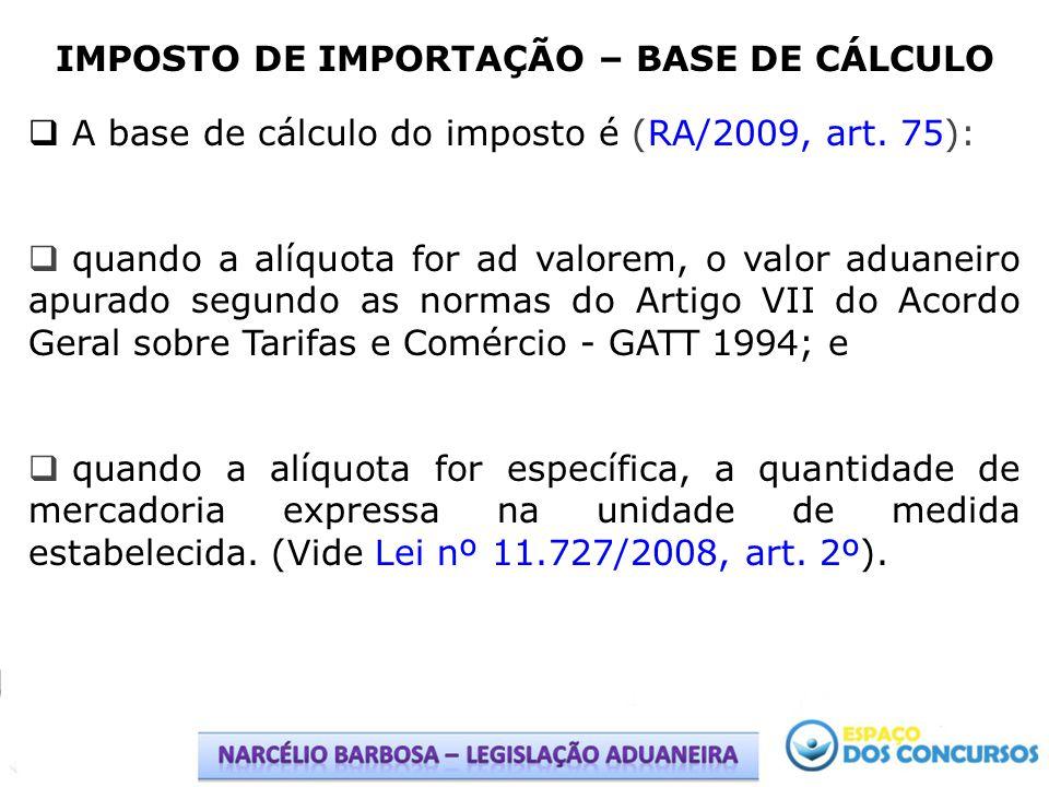IMPOSTO DE IMPORTAÇÃO – BASE DE CÁLCULO
