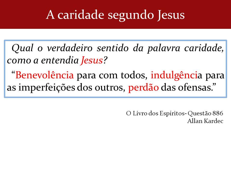A caridade segundo Jesus